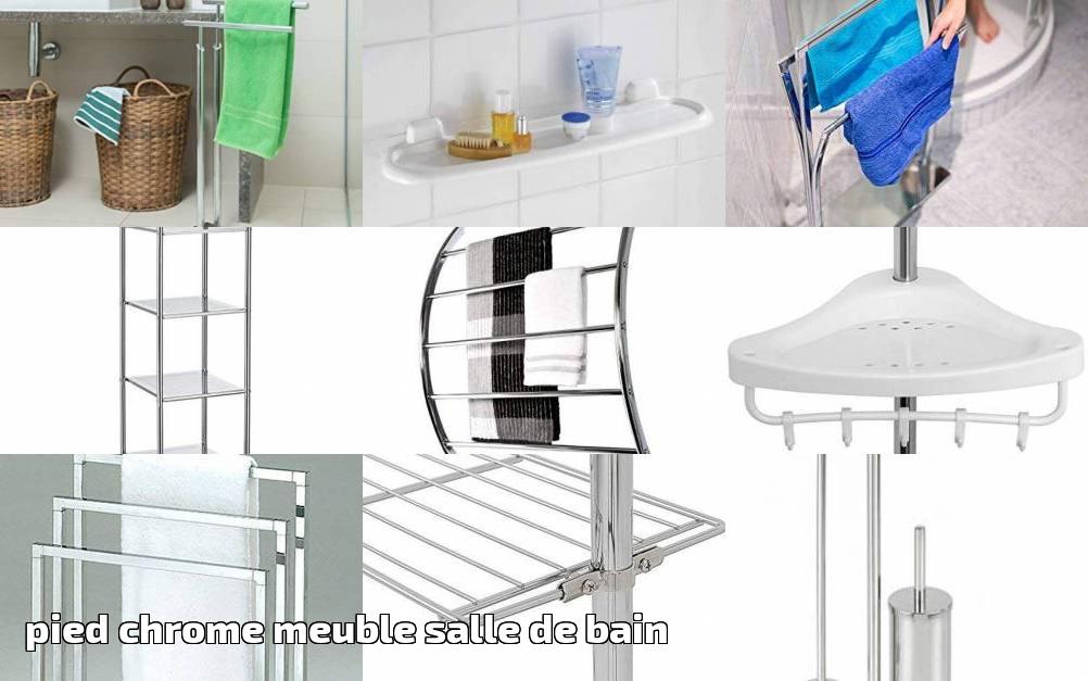 Pied chrome meuble salle de bain faire des affaires pour 2019 meubler sa salle de bain - Meuble salle de bain pied ...